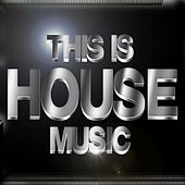 This Is House Music von Various Artists