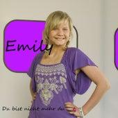 Du bist nicht mehr du de Emily