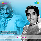 Ekaveera (Original Motion Picture Soundtrack) de Various Artists
