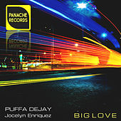 Big Love by Puffa Dejay