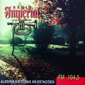 Rádio Imperial - Alegria Em Todas As Estaçōes de Various Artists