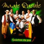 Gaúchos da Paz von Grupo Maate Quente