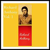 Richard Anthony Vol. 1 by Richard Anthony
