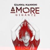 Amore gigante (Edit) di Gianna Nannini