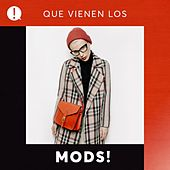 Que vienen los Mods! by Various Artists