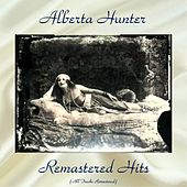 Remastered Hits (All Tracks Remastered) by Alberta Hunter