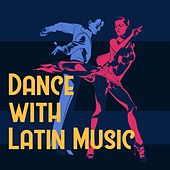 Dance with Latin Music von Various Artists