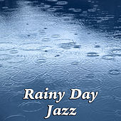 Rainy Day Jazz by Various Artists