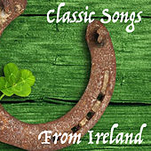 Classic Songs From Ireland von Various Artists