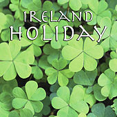 Ireland Holiday by Various Artists