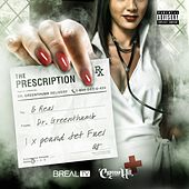 The Prescription by B-Real