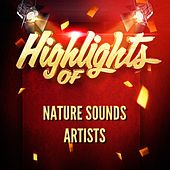 Highlights of nature sounds artists de Nature Sounds Artists