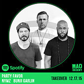 Party Favor, Nymz & Bunji Garlin Take Over Mad Decent Weekly On Spotify von Party Favor