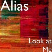 Look at Me de Alias