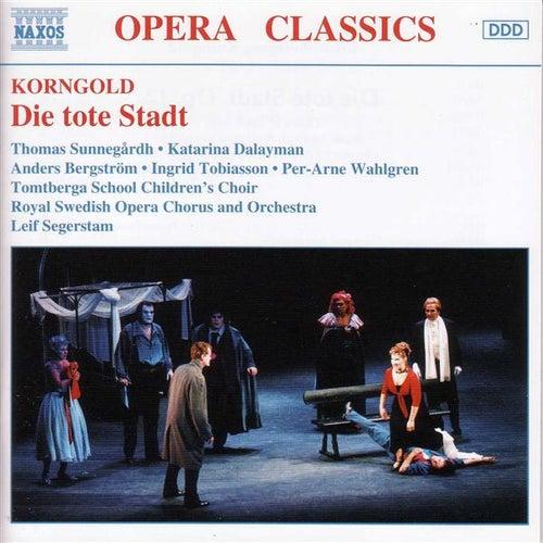 Die tote Stadt by Erich  Korngold