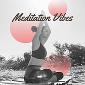 Meditation Vibes van Zen Meditation and Natural White Noise and New Age Deep Massage