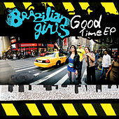 Good Time EP by Brazilian Girls