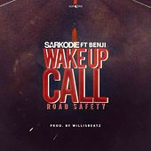 Wake Up Call Road Safety de Sarkodie
