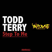 Step to Me by Todd Terry