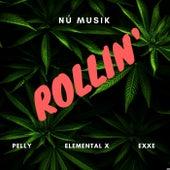 Rollin' by Nú Musik