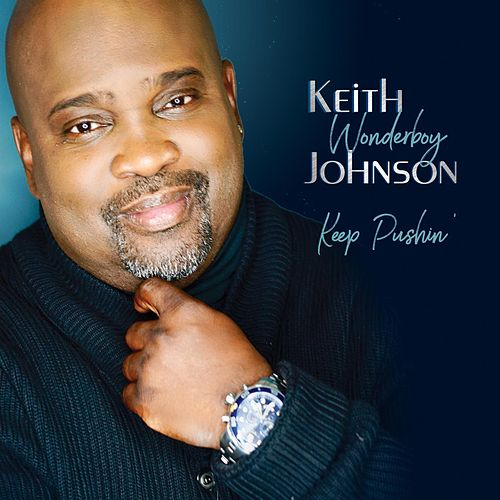 Keep Pushin' by Keith