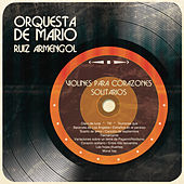 Violines para Corazones Solitarios by Orquesta de Mario Ruíz Armengol