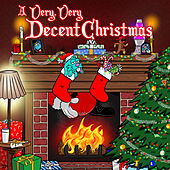A Very Very Decent Christmas (Bonus Track Version) de Various Artists