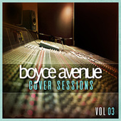 Cover Sessions, Vol. 3 di Boyce Avenue