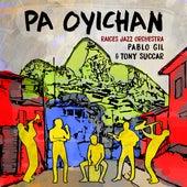 Pa Oyichan by Pablo Gil