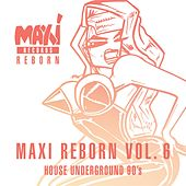 House Underground 90's - Maxi Reborn Vol. 6 de Various Artists