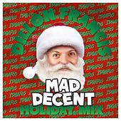 Mad Decent Holiday Mix by Dillon Francis
