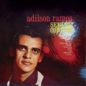 Sempre Contigo by Adílson Ramos