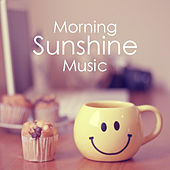 Morning Sunshine Music di Various Artists