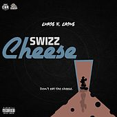 Swizz Cheese by Chase N. Cashe