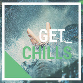 Get Chills by Various Artists