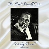 Strictly Powell (Remastered 2018) de Bud Powell