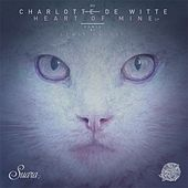 Heart of Mine by Charlotte de Witte