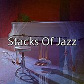 Stacks Of Jazz by Chillout Lounge