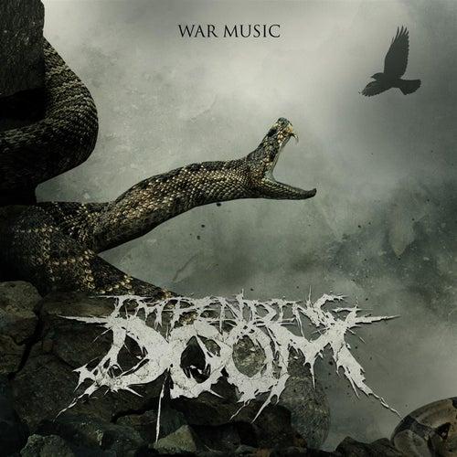War Music de Impending Doom