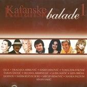 Kafanske Balade Vol. 1 by Various Artists
