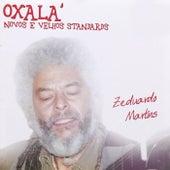 Oxalá Novos e Velhos Standards de Zeduardo Martins