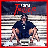 Triller by The Royal