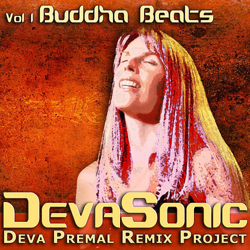 DevaSonic Vol. 1: Buddha Beats EP by Deva Premal