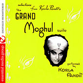 The Grand Moghul Suite (Digitally Remastered) by Korla Pandit