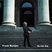 Op een dag de Frank Boeijen