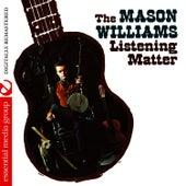 The Listening Matter (Digitally Remastered) by Mason Williams