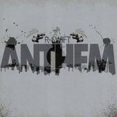 Anthem by R-swift