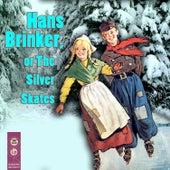 Hans Brinker, or The Silver Skates de Various Artists