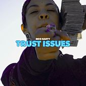 Trust Issues by Rico Nasty