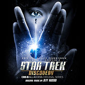 Star Trek: Discovery (Original Series Soundtrack) (Chapter 2) by Jeff Russo